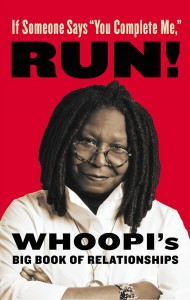 "Whoopi Goldberg lansează cartea ""If Someone Says: ""You Complete Me"", Run!"""